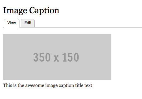 Image caption and image as shown in node view with a simple format - unstyled image with caption underneath