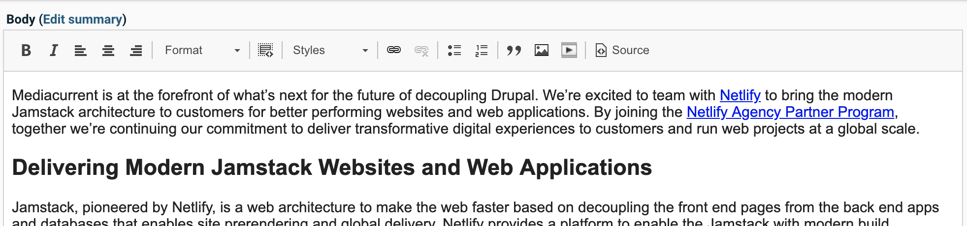 The Drupal WYSIWYG editor with some copy written and formatted