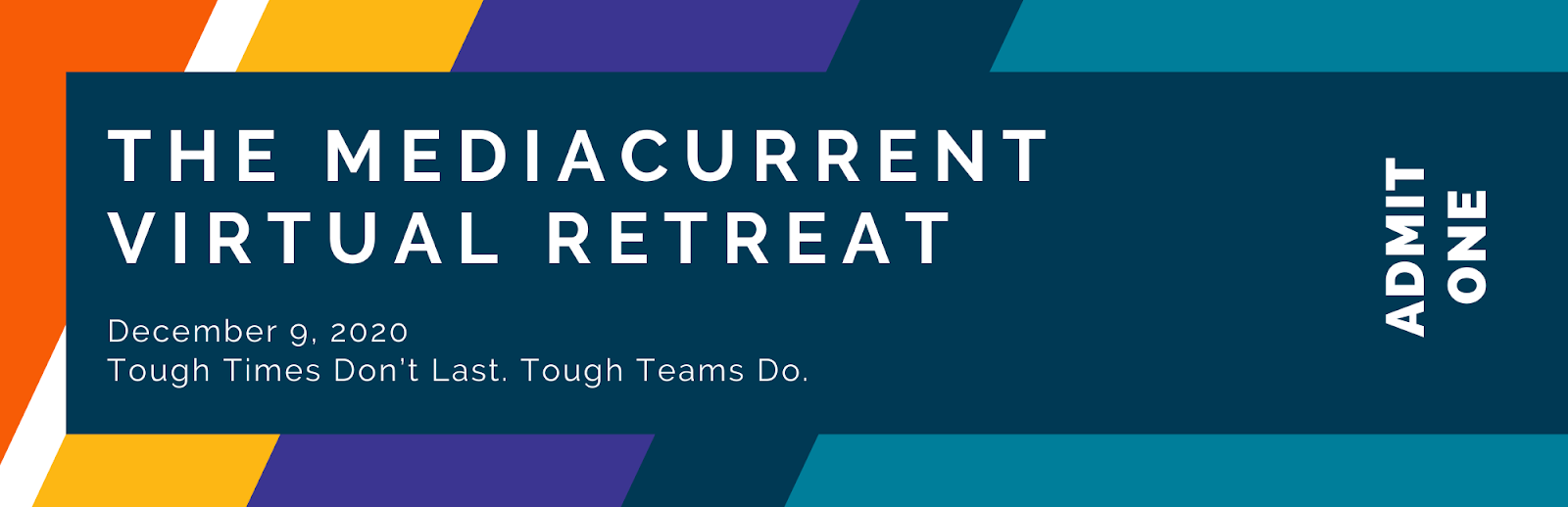 ticket for Mediacurrent's 2020 virtual retreat