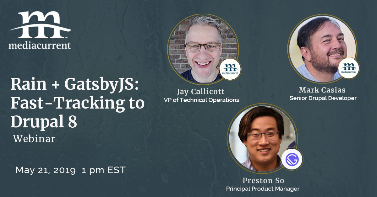 Mediacurrent's Rain and GatsbyJS webinar